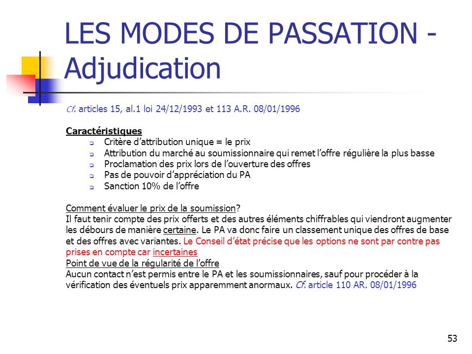 LES MODES DE PASSATION - Adjudication