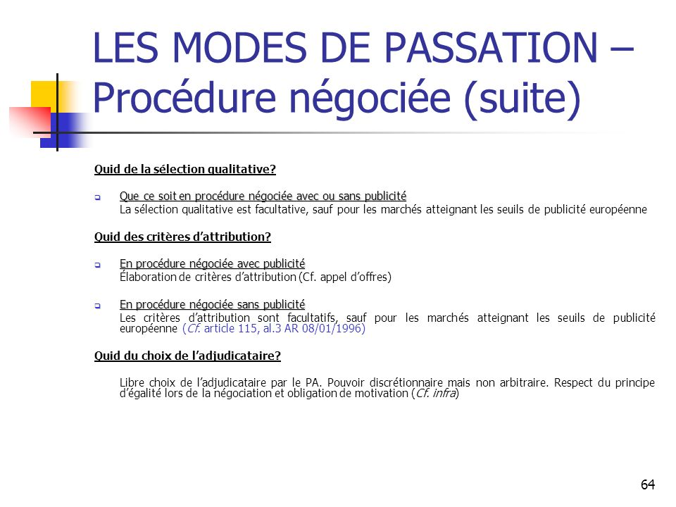 LES MODES DE PASSATION – Procédure négociée (suite)
