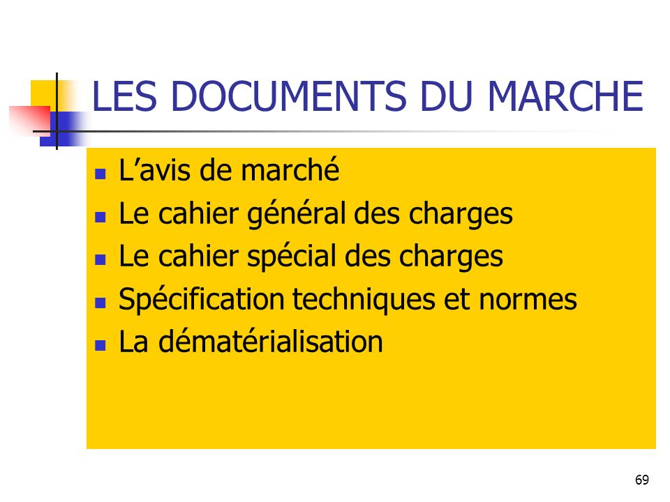 LES DOCUMENTS DU MARCHE