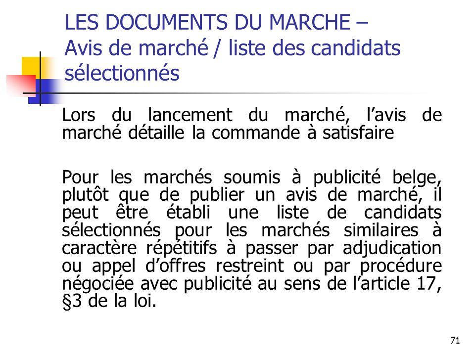 LES DOCUMENTS DU MARCHE – Avis de marché / liste des candidats sélectionnés