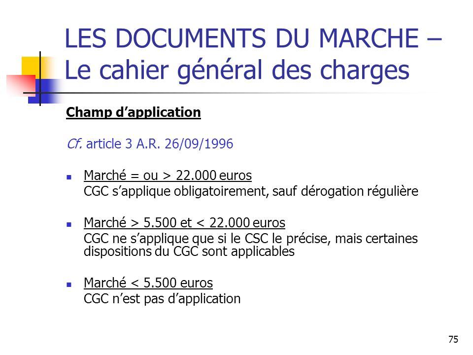 LES DOCUMENTS DU MARCHE – Le cahier général des charges