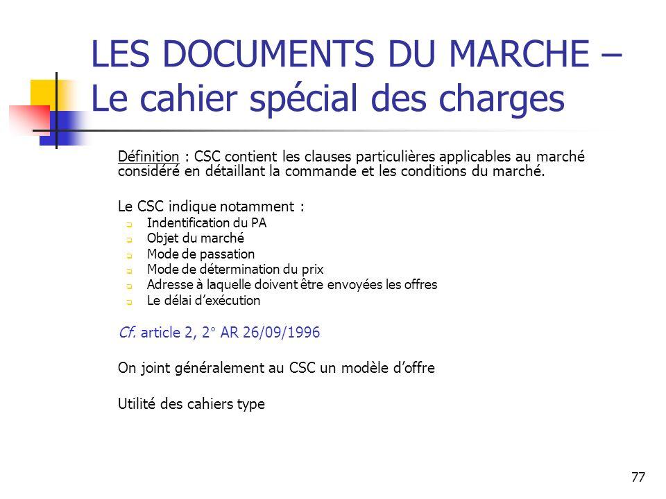 LES DOCUMENTS DU MARCHE – Le cahier spécial des charges