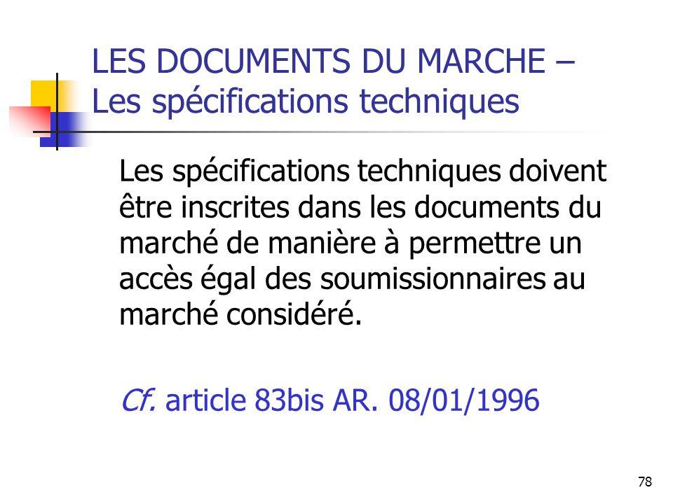 LES DOCUMENTS DU MARCHE – Les spécifications techniques