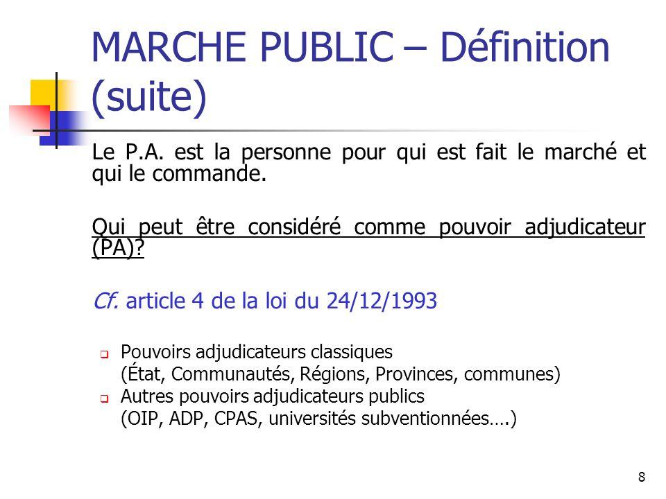 MARCHE PUBLIC – Définition (suite)