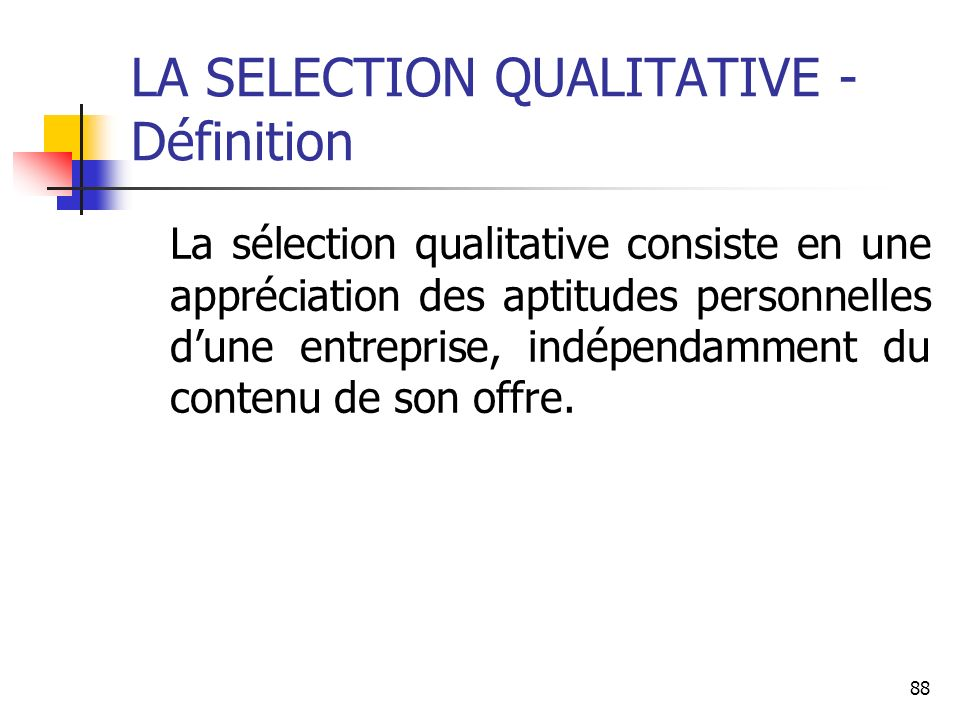 LA SELECTION QUALITATIVE - Définition