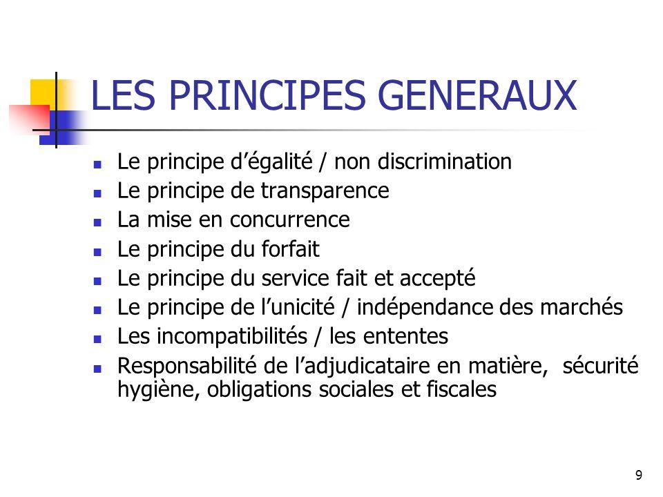 LES PRINCIPES GENERAUX