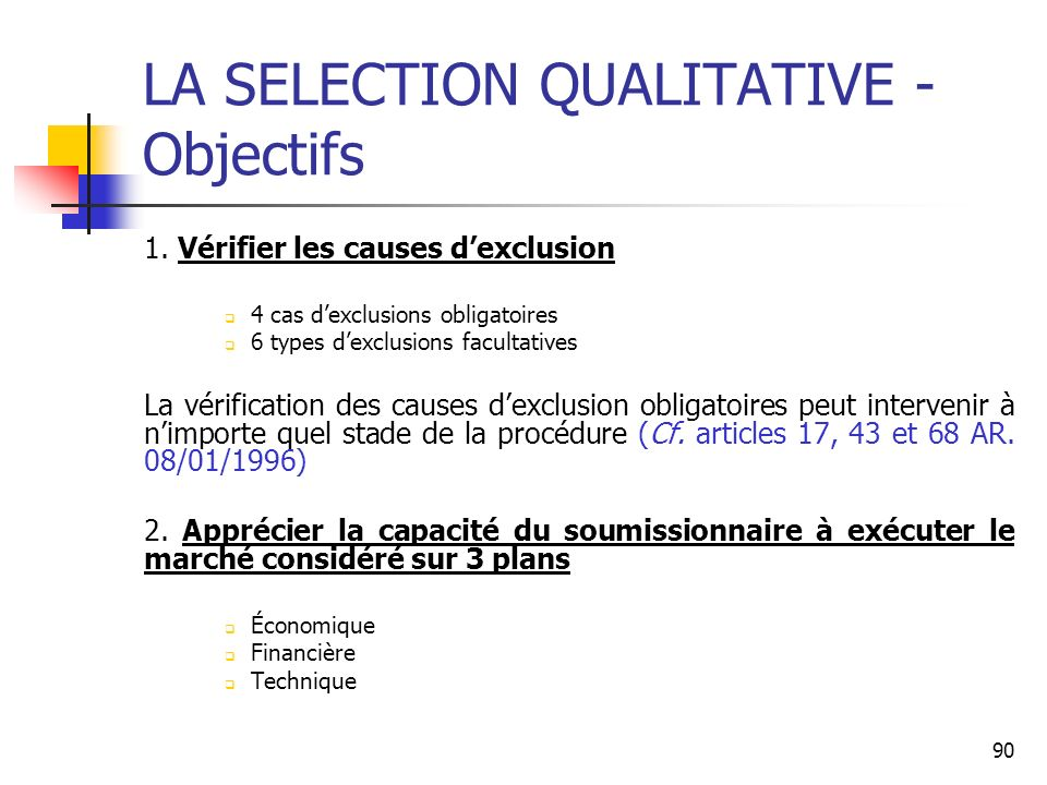 LA SELECTION QUALITATIVE - Objectifs
