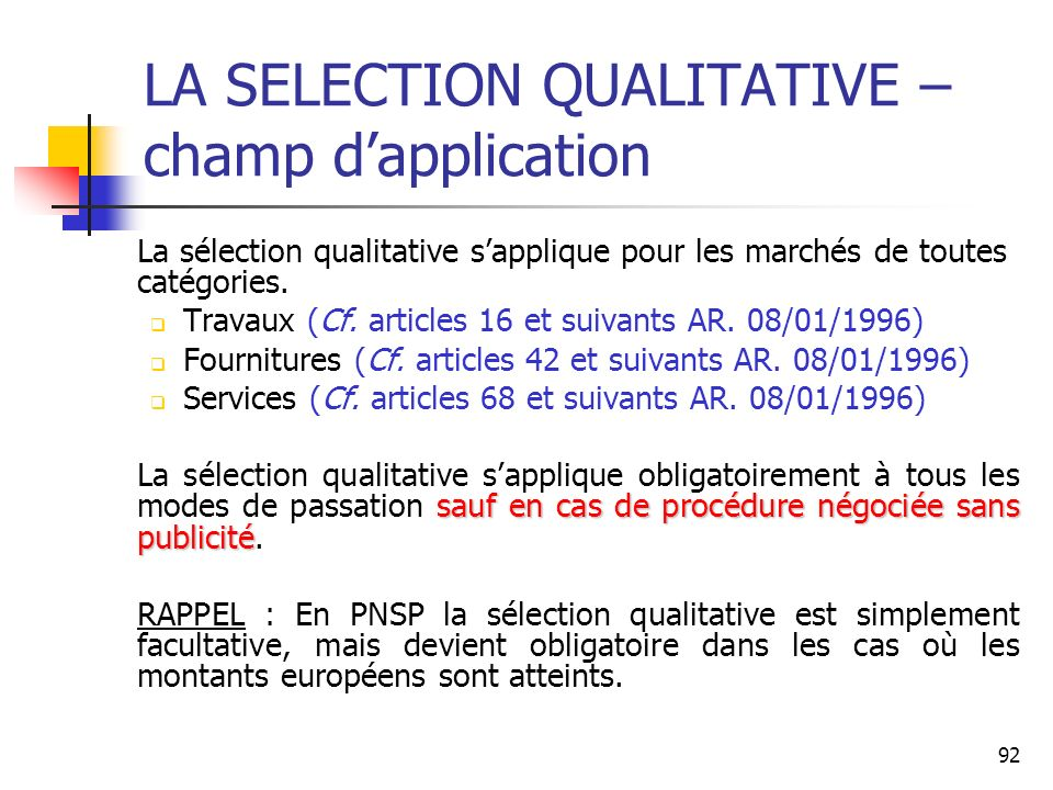 LA SELECTION QUALITATIVE – champ d'application