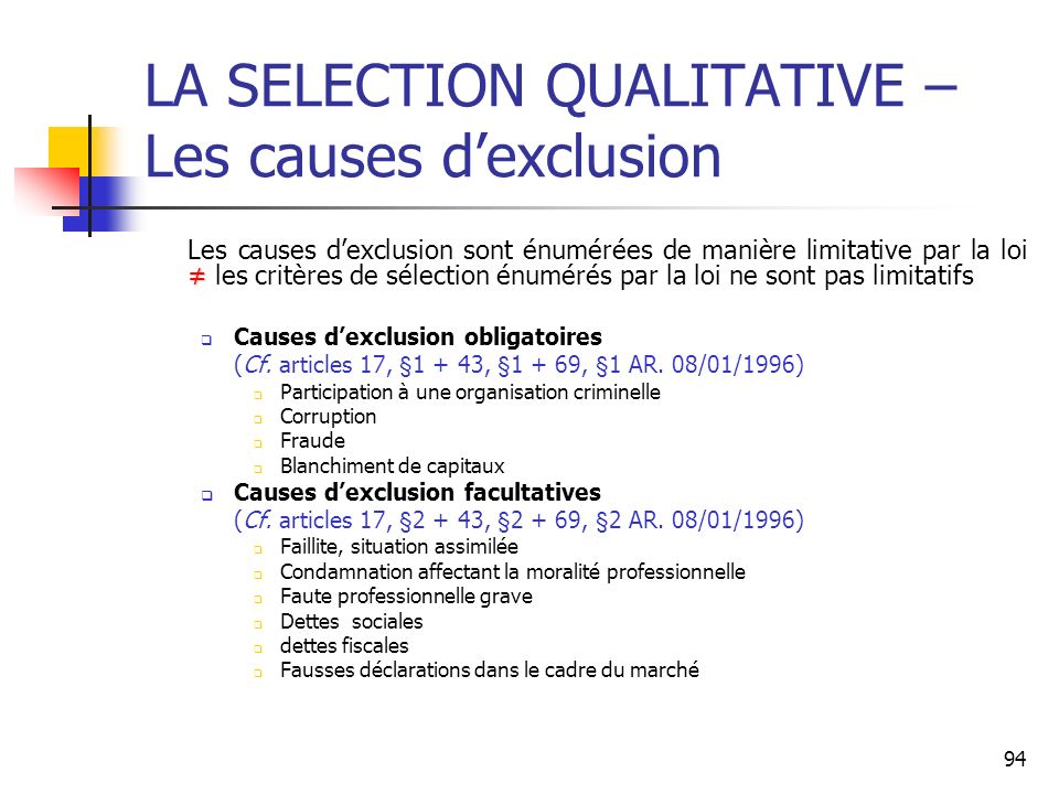 LA SELECTION QUALITATIVE – Les causes d'exclusion