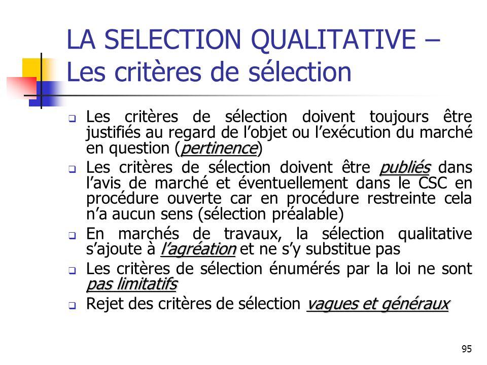LA SELECTION QUALITATIVE – Les critères de sélection