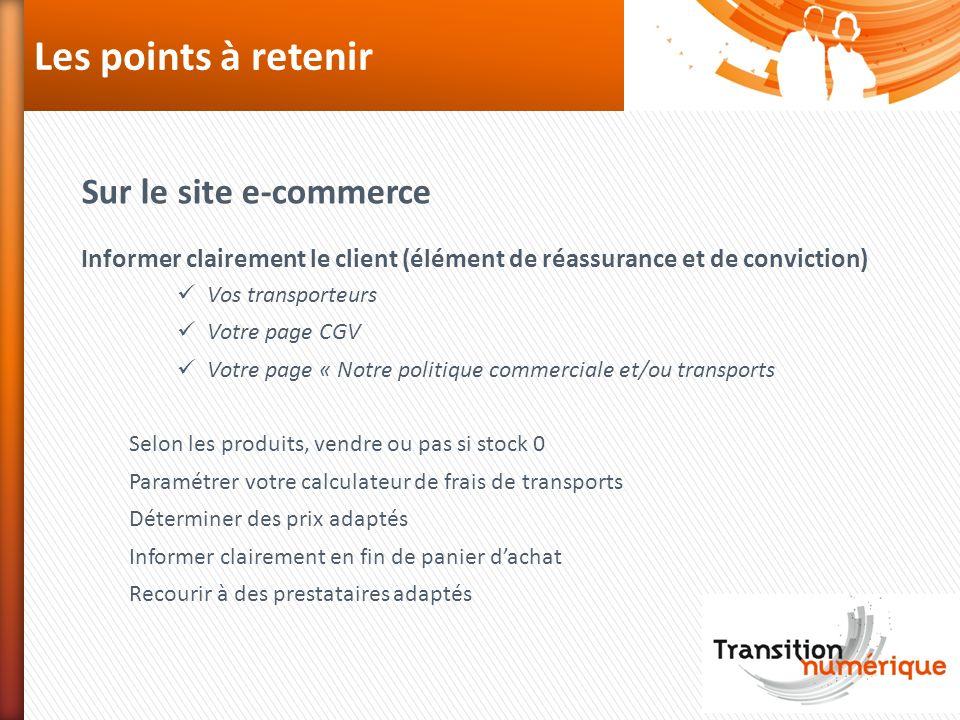 Les points à retenir Sur le site e-commerce