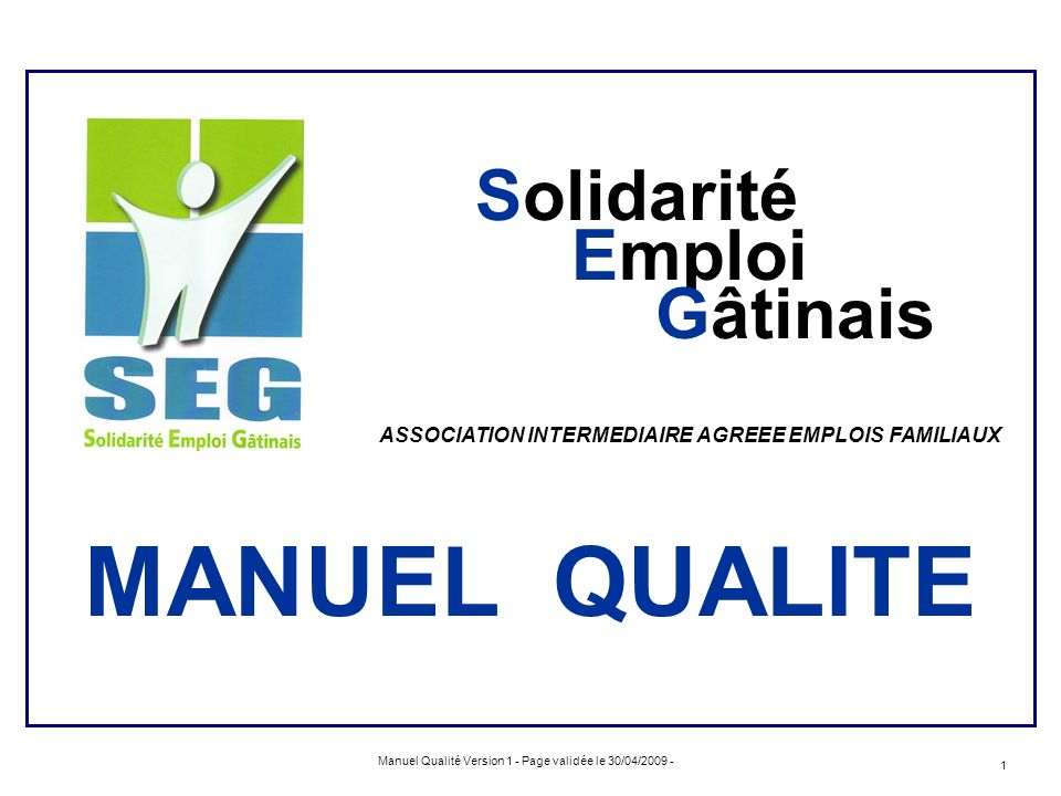 MANUEL QUALITE ASSOCIATION INTERMEDIAIRE AGREEE EMPLOIS FAMILIAUX