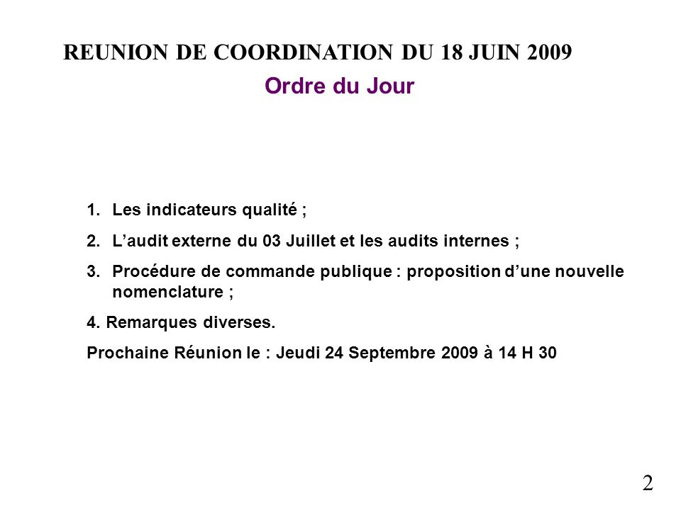 REUNION DE COORDINATION DU 18 JUIN 2009