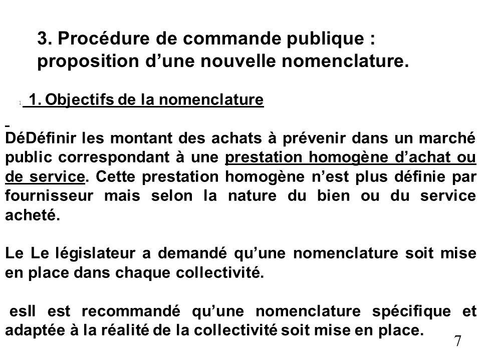 3. Procédure de commande publique : proposition d'une nouvelle nomenclature.