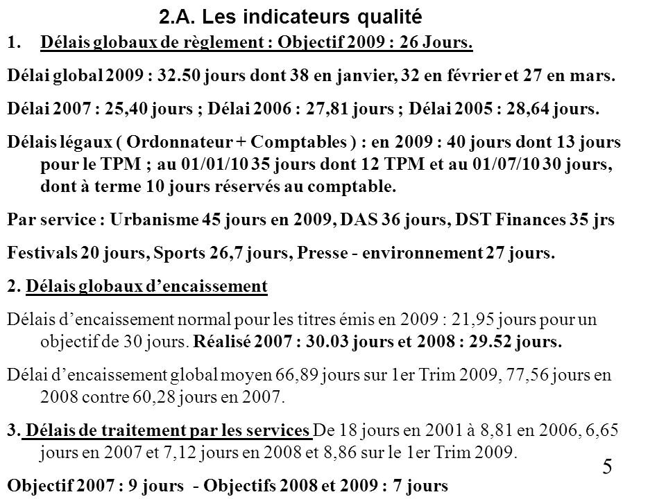 5 2.A. Les indicateurs qualité