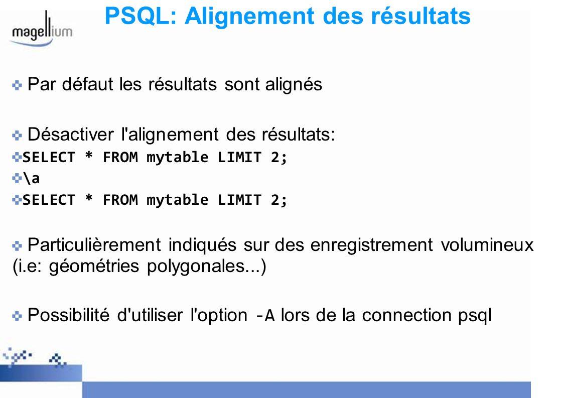 PSQL: Alignement des résultats