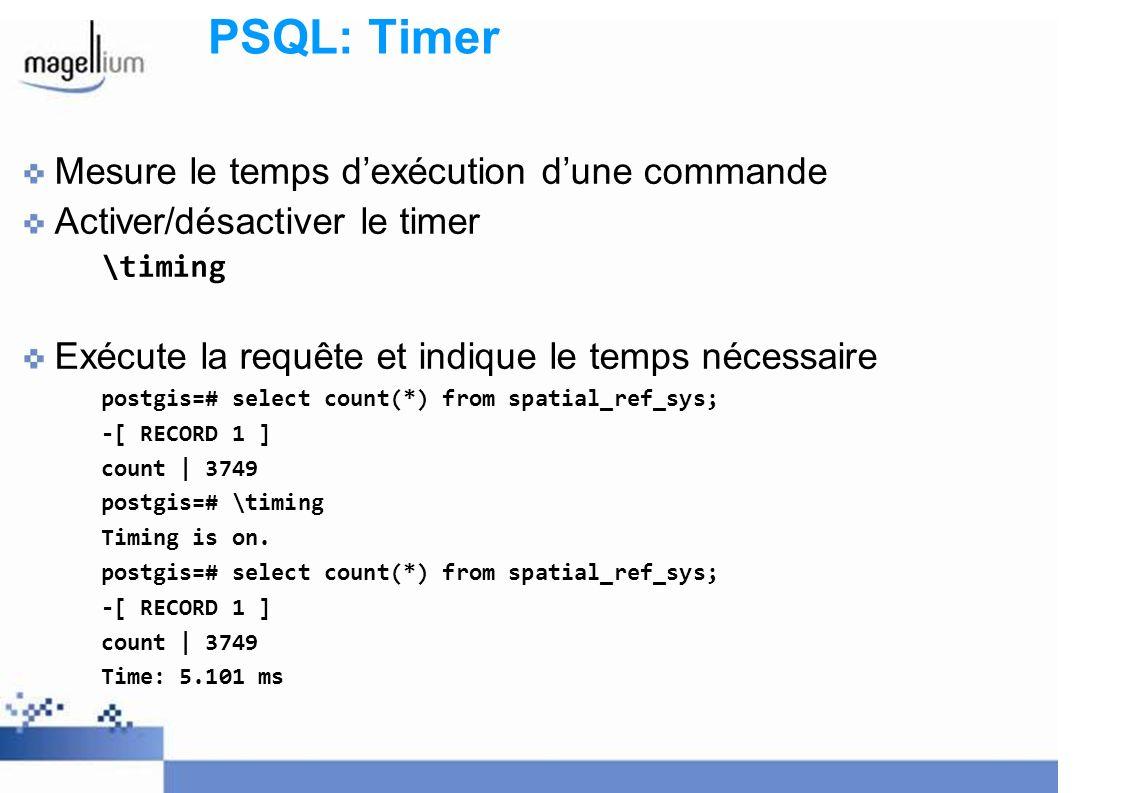 PSQL: Timer Mesure le temps d'exécution d'une commande