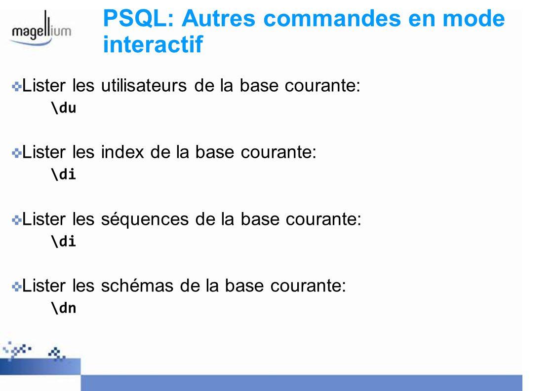 PSQL: Autres commandes en mode interactif