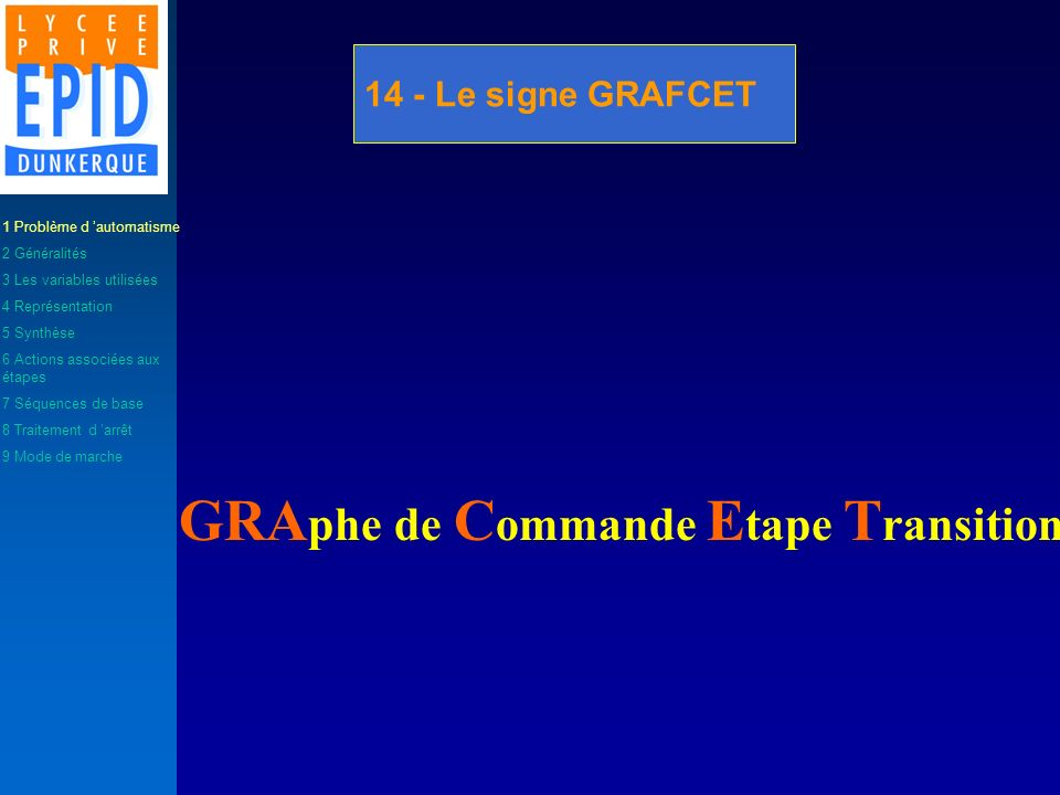 GRAphe de Commande Etape Transition
