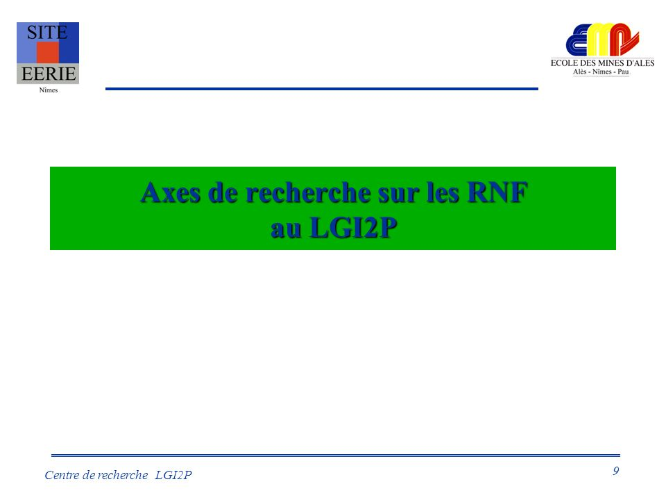 Axes de recherche sur les RNF au LGI2P
