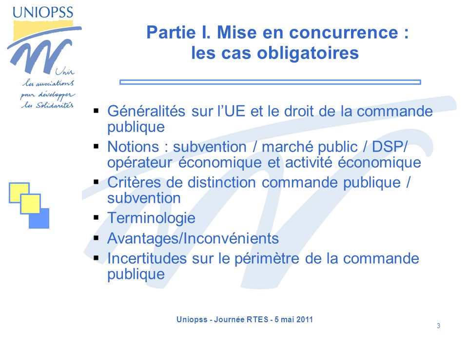 Partie I. Mise en concurrence : les cas obligatoires