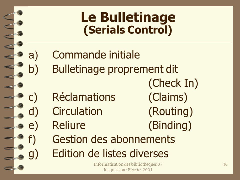 Le Bulletinage (Serials Control)