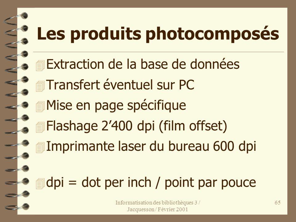 Les produits photocomposés
