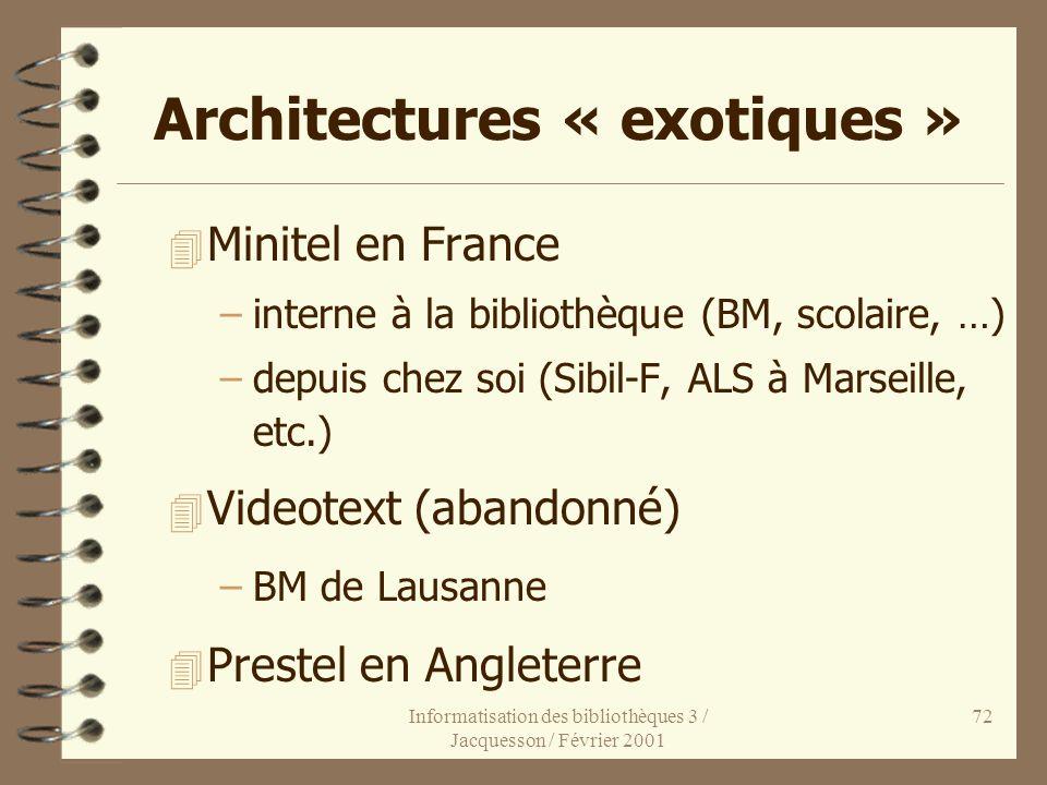 Architectures « exotiques »
