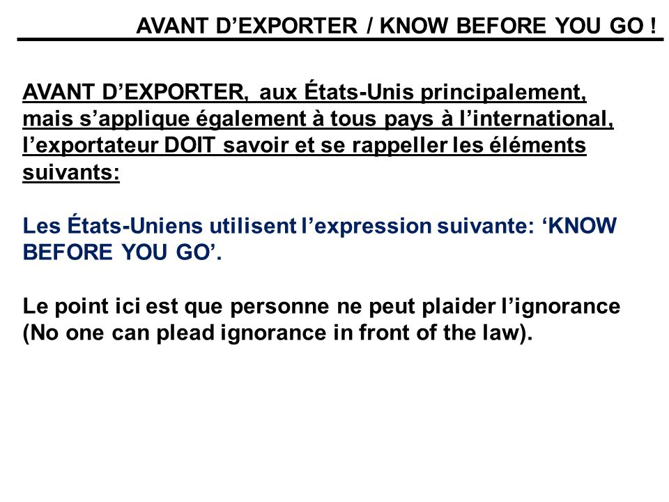 AVANT D'EXPORTER / KNOW BEFORE YOU GO !
