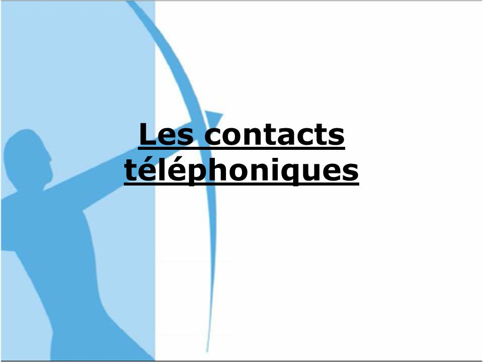 Les contacts téléphoniques