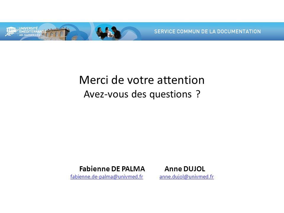 Fabienne DE PALMA Anne DUJOL