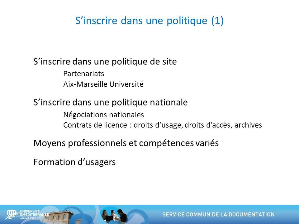 S'inscrire dans une politique (1)