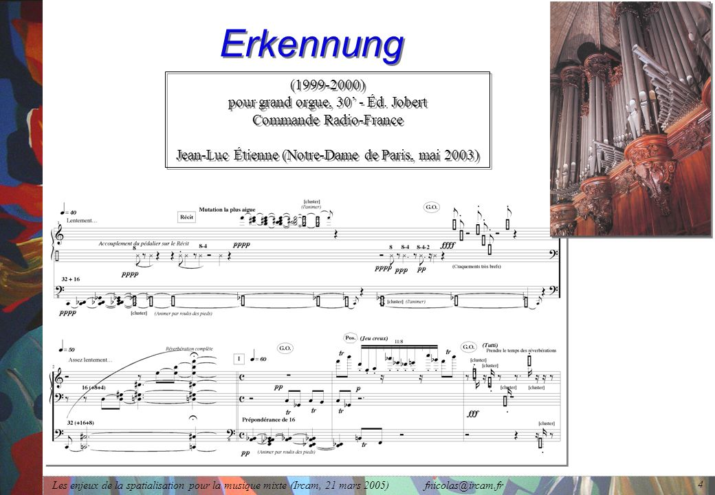 Erkennung (1999-2000) pour grand orgue, 30' - Éd. Jobert