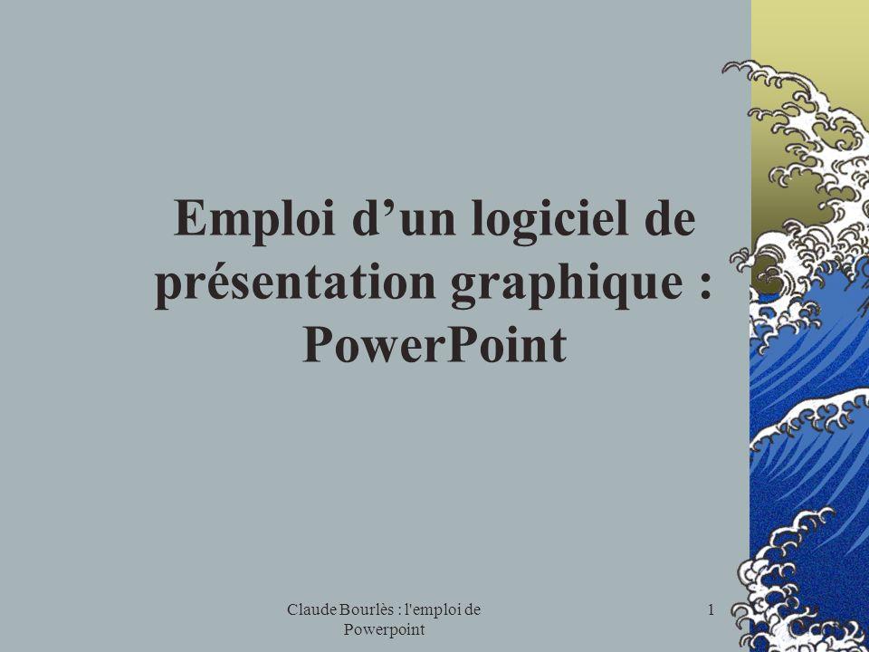 Emploi d'un logiciel de présentation graphique : PowerPoint