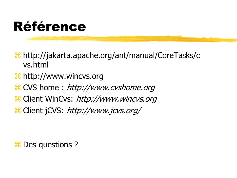 Référence http://jakarta.apache.org/ant/manual/CoreTasks/cvs.html