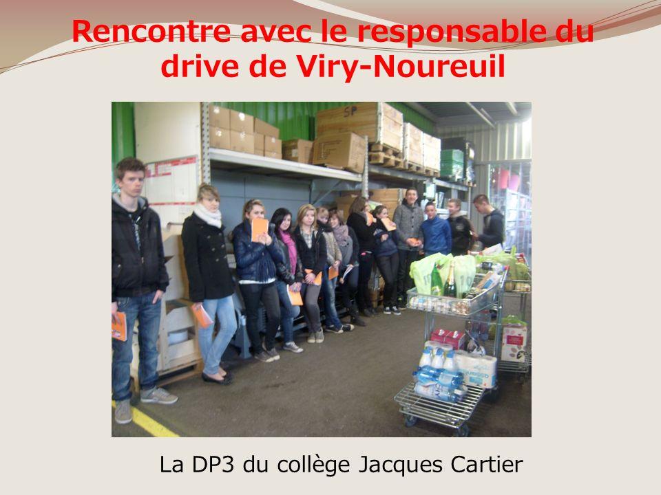 Rencontre avec le responsable du drive de Viry-Noureuil