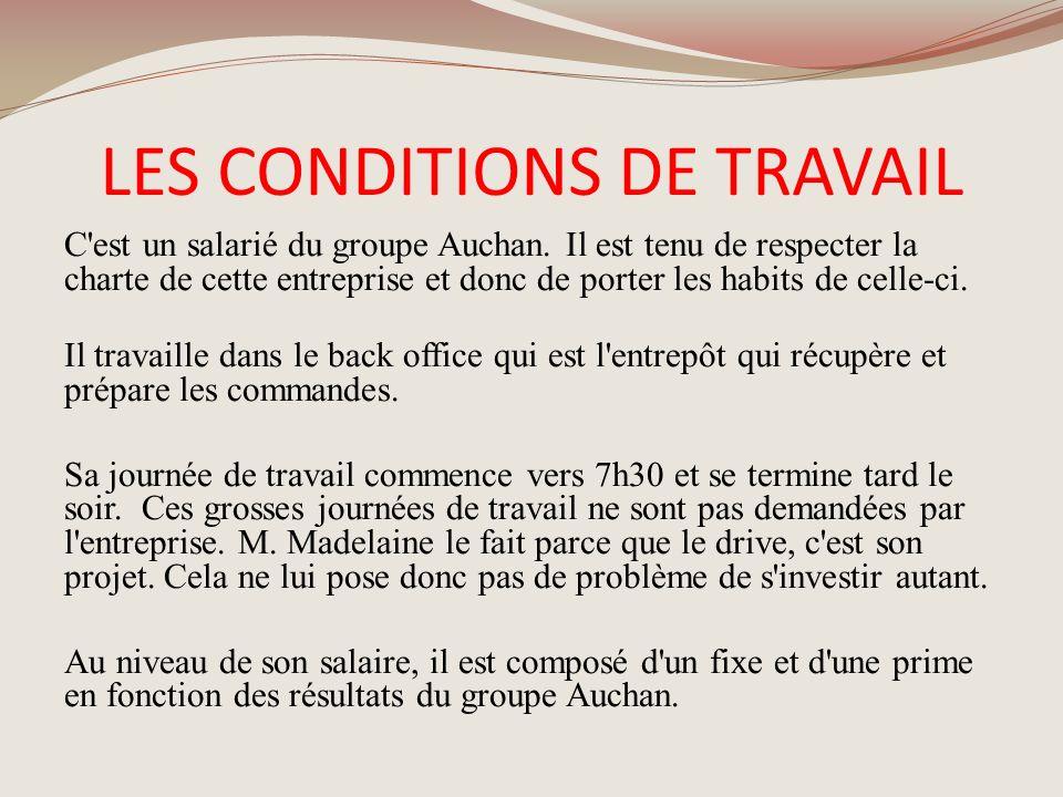 LES CONDITIONS DE TRAVAIL