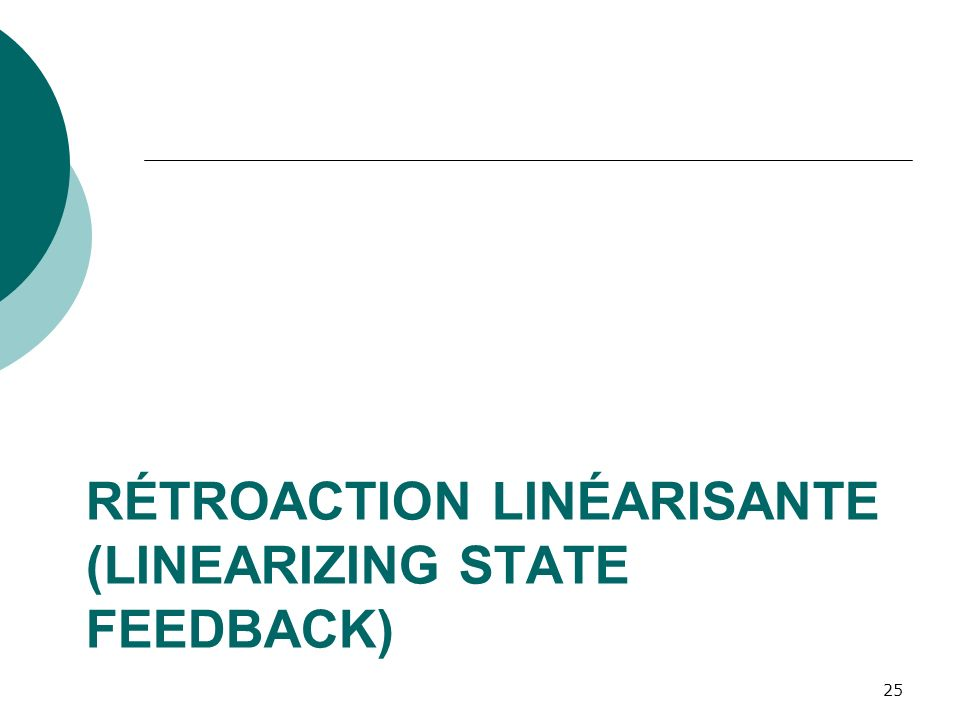 Rétroaction Linéarisante (Linearizing state feedback)