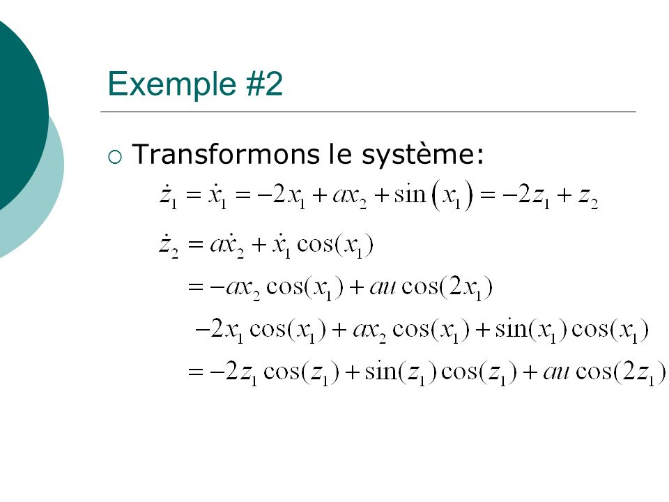 Exemple #2 Transformons le système: