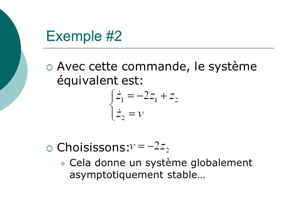 Exemple #2 Avec cette commande, le système équivalent est: