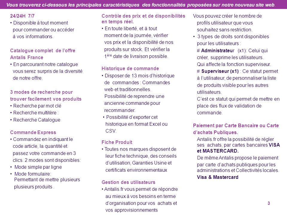Vous trouverez ci-dessous les principales caractéristiques des fonctionnalités proposées sur notre nouveau site web.