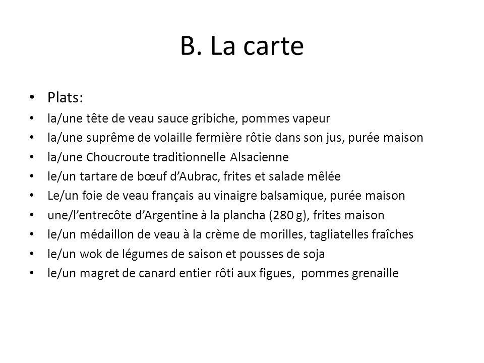 B. La carte Plats: la/une tête de veau sauce gribiche, pommes vapeur