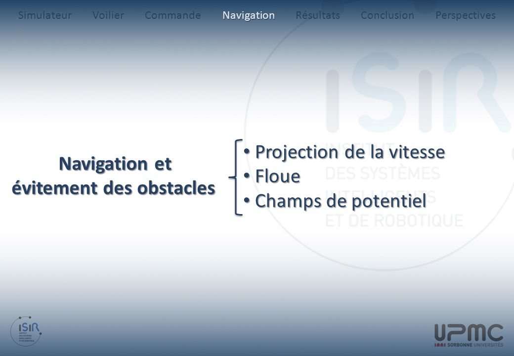 Projection de la vitesse Floue Champs de potentiel Navigation et