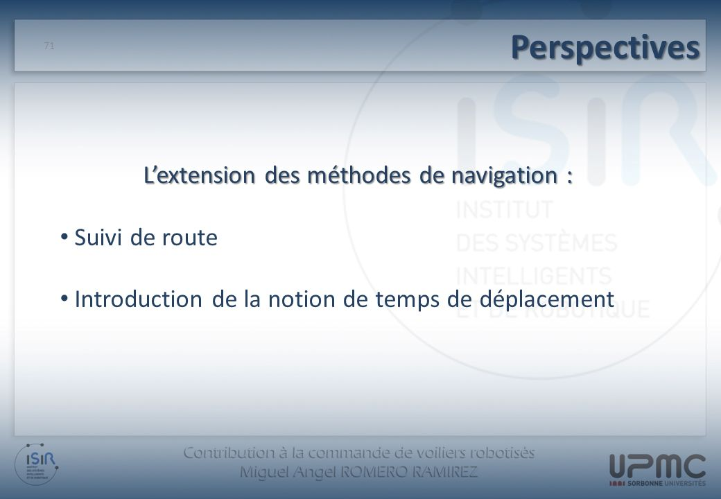 L'extension des méthodes de navigation :