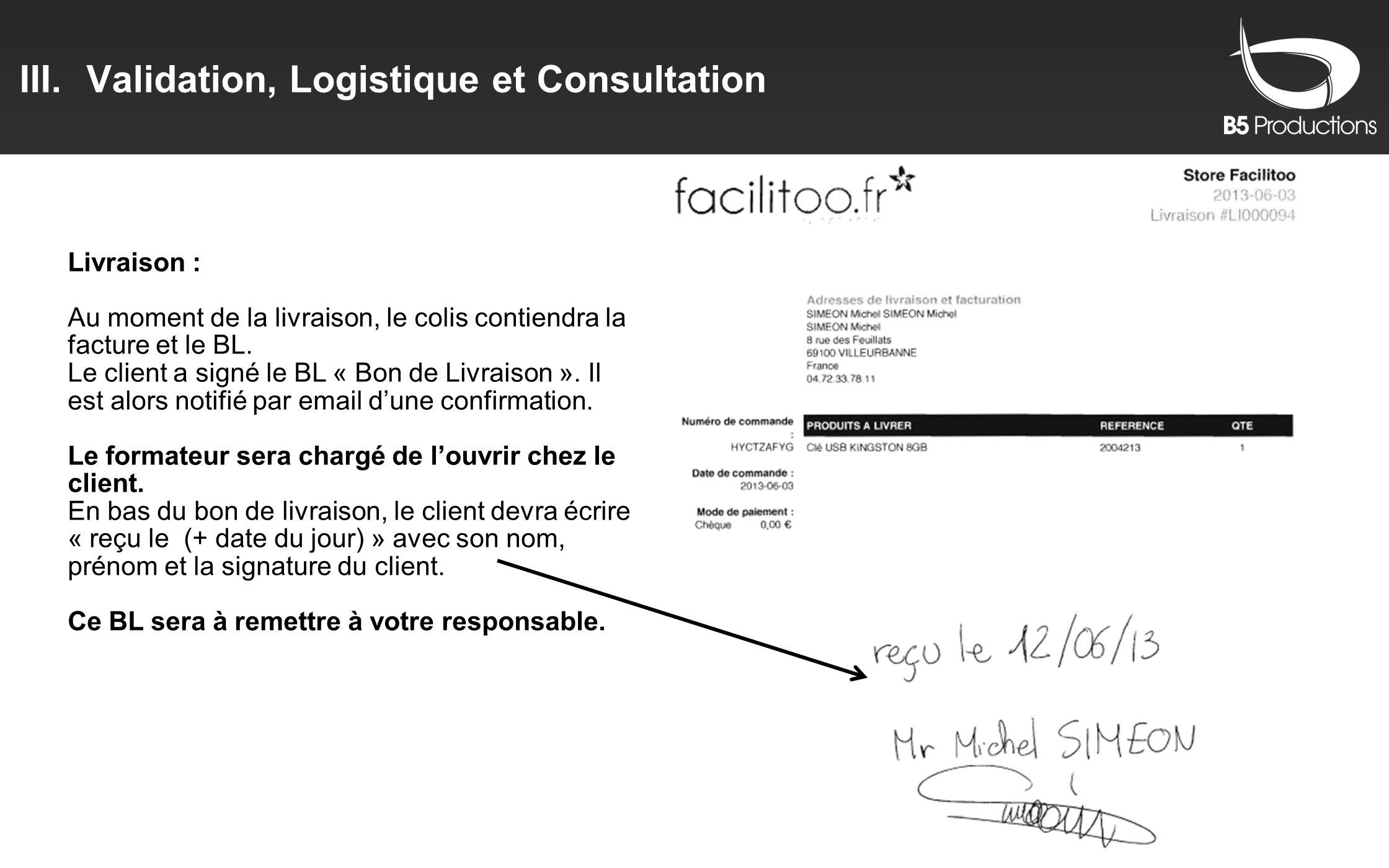 Validation, Logistique et Consultation