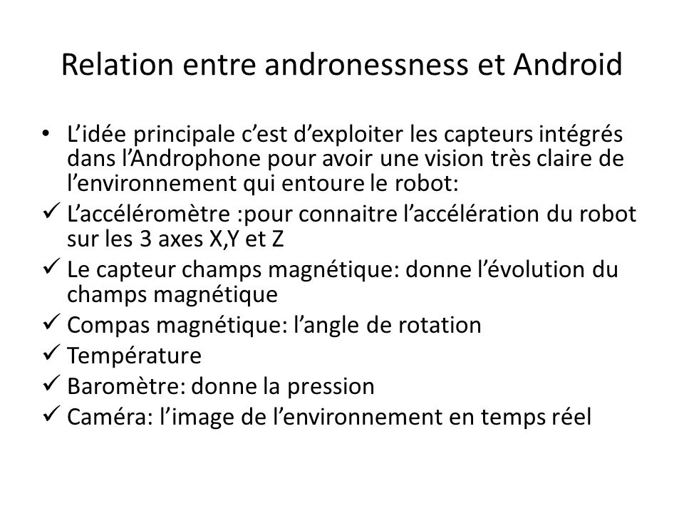 Relation entre andronessness et Android
