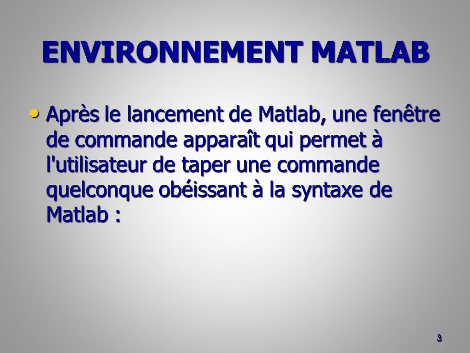 ENVIRONNEMENT MATLAB