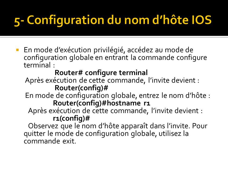 5- Configuration du nom d'hôte IOS