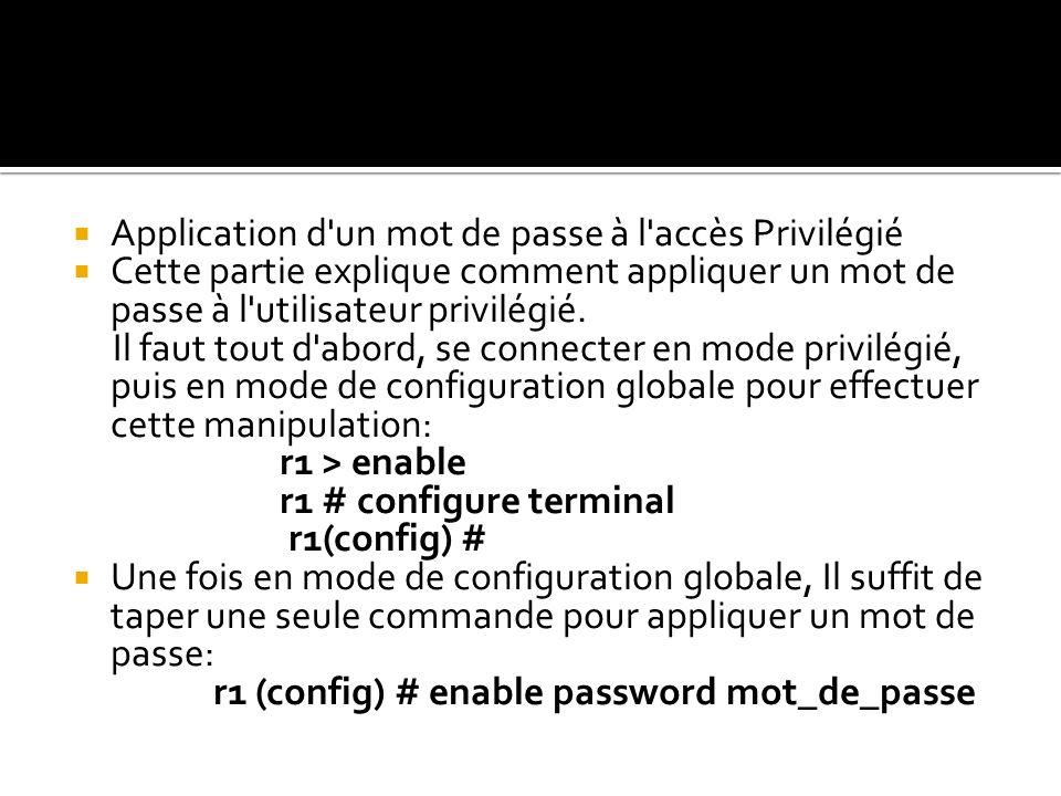 Application d un mot de passe à l accès Privilégié