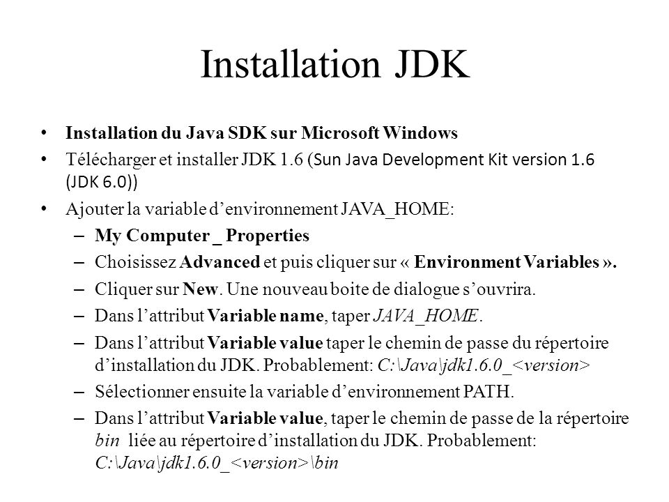 Installation JDK Installation du Java SDK sur Microsoft Windows